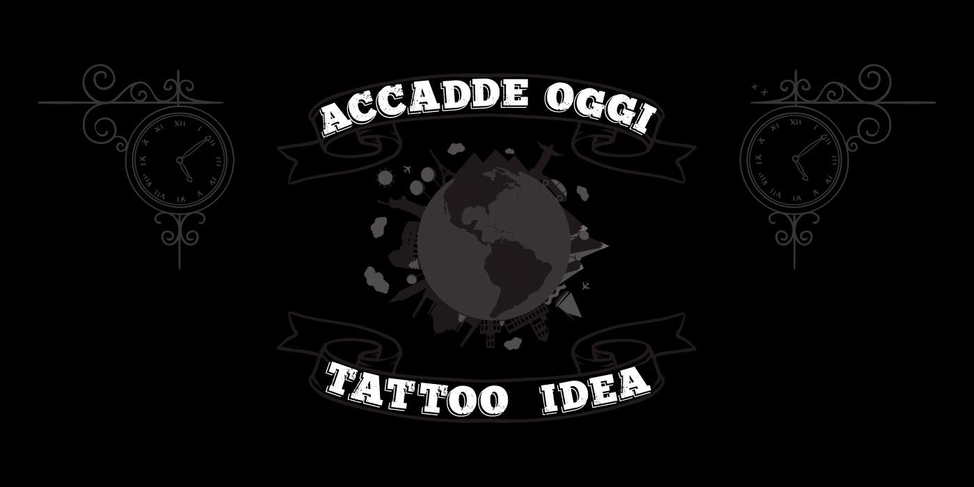 Ispirazione-tattoo-accadde-oggi